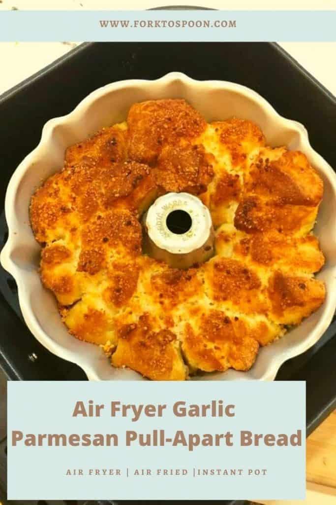 Air Fryer Garlic Parmesan Pull-Apart Bread