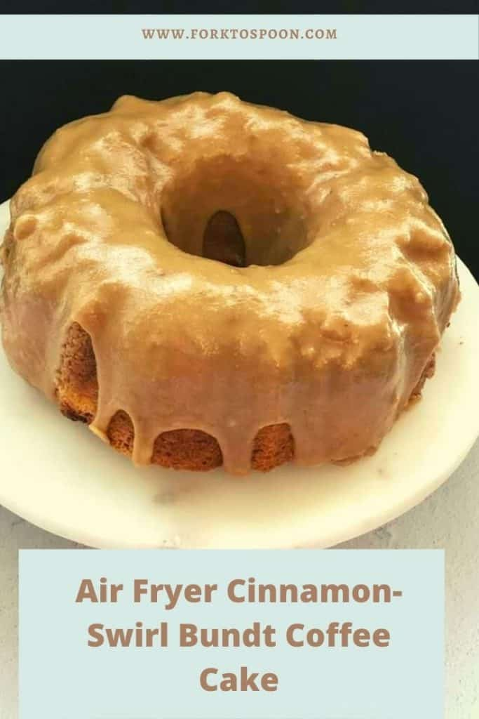 Air Fryer Cinnamon-Swirl Bundt Coffee Cake
