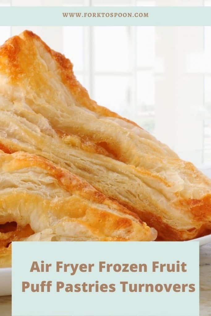 Air Fryer Frozen Fruit Puff Pastries Turnovers
