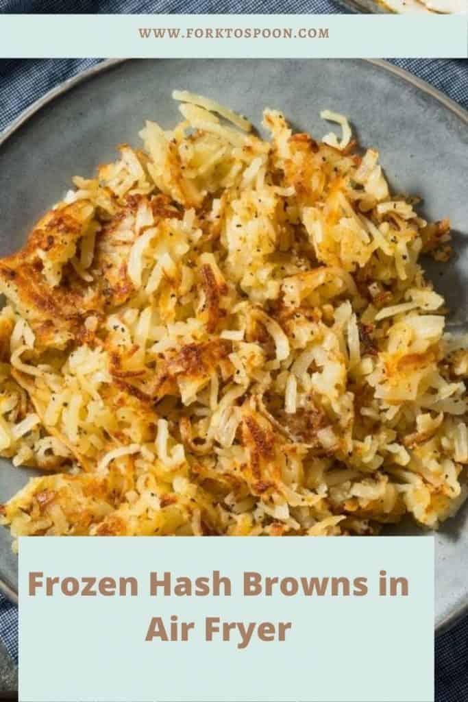 Frozen Hash Browns in Air Fryer