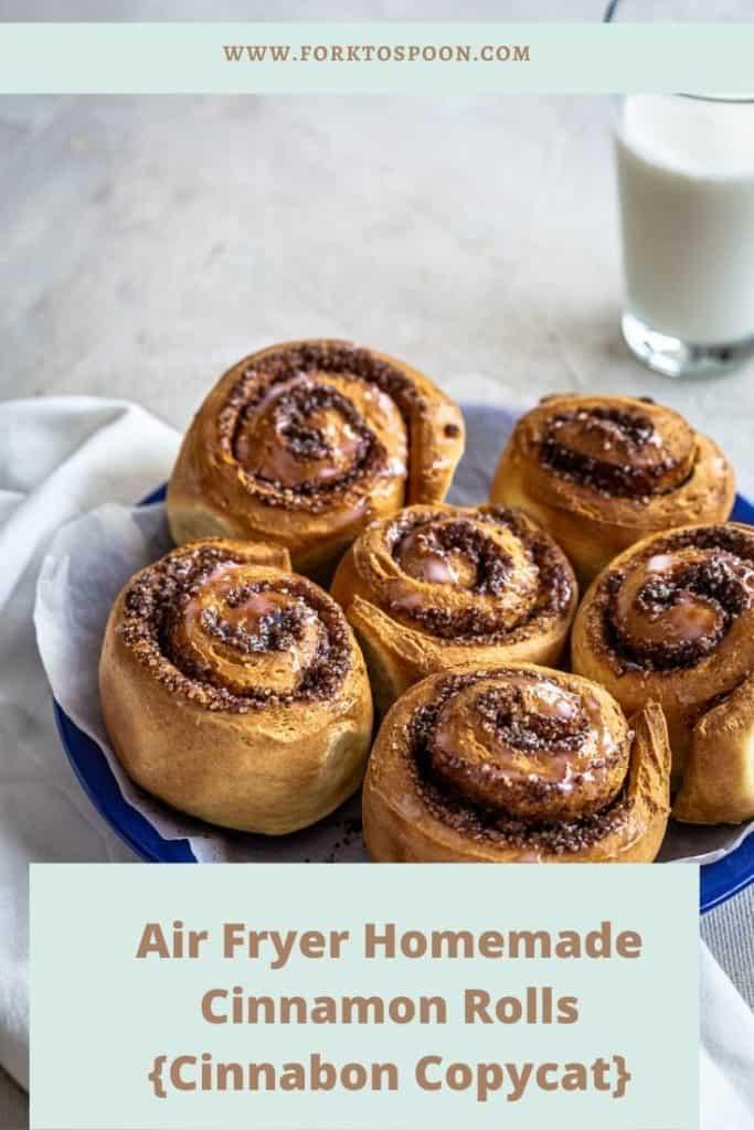 Air Fryer Homemade Cinnamon Rolls {Cinnabon Copycat}