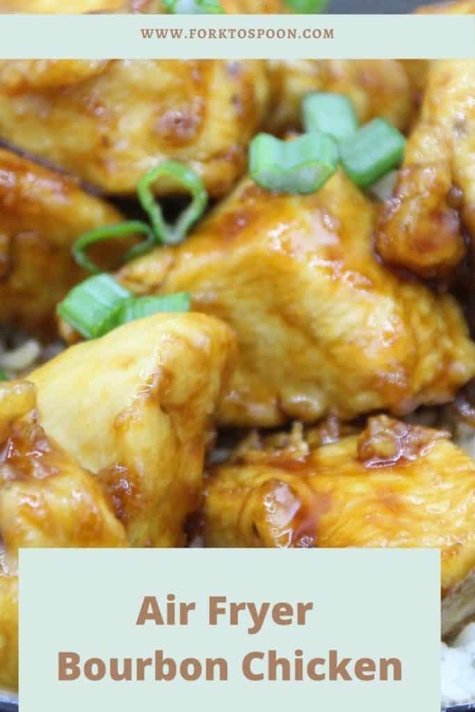 Air Fryer Bourbon Chicken