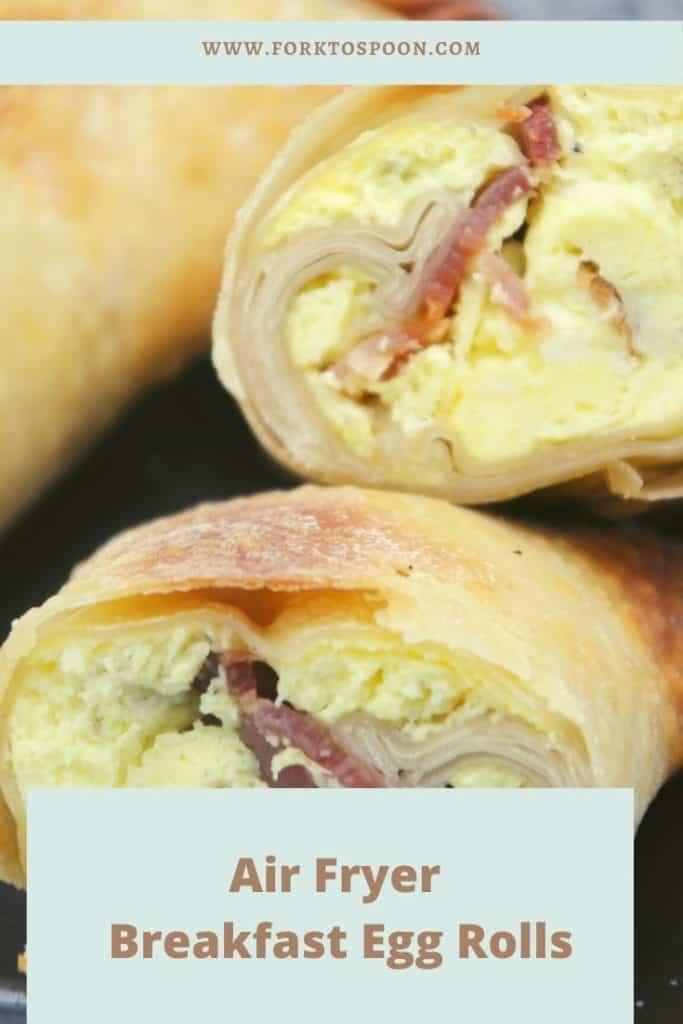 Air Fryer Breakfast Egg Rolls