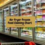 Air Fryer Frozen Food Cooking Chart