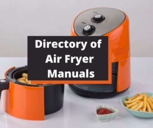 Directory of Air Fryer Manuals