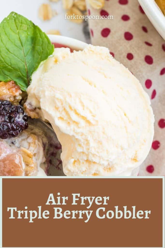 Air Fryer Triple Berry Cobbler