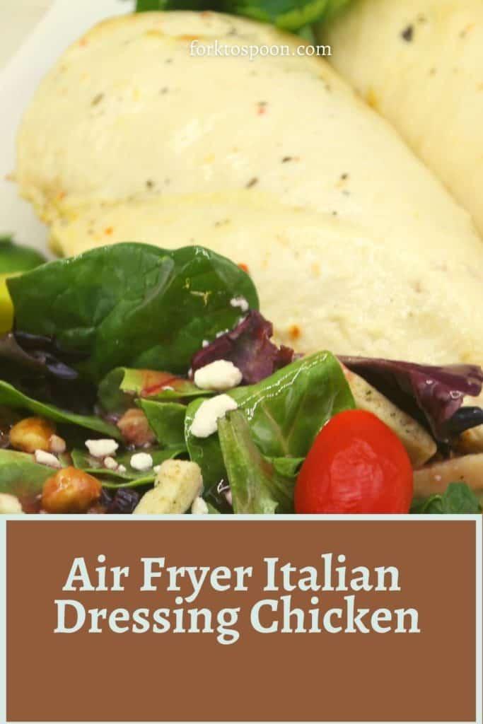 Air Fryer Italian Dressing Chicken
