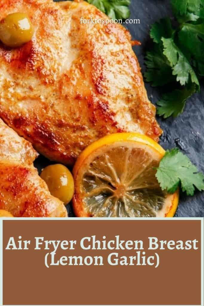 Air Fryer Chicken Breast (Lemon Garlic)