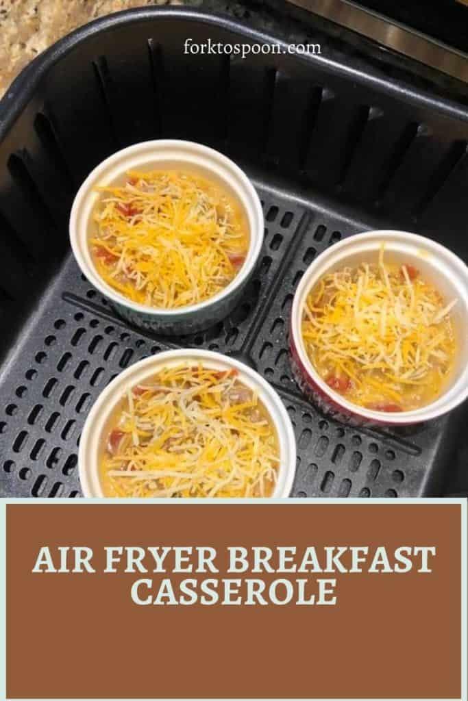 Air Fryer Breakfast Casserole
