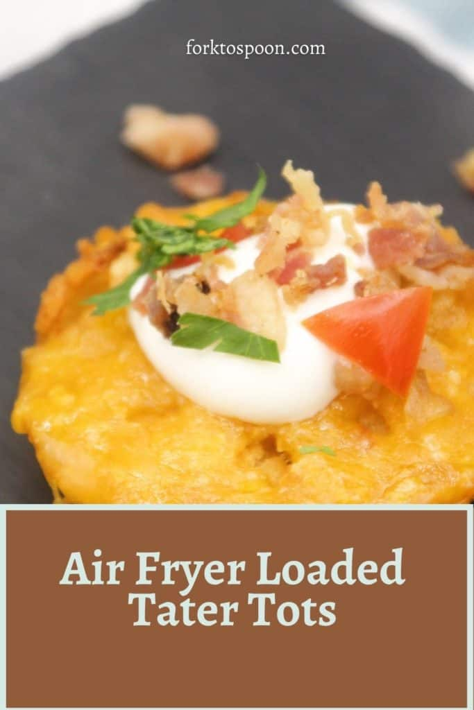 Air Fryer Loaded Tater Tots