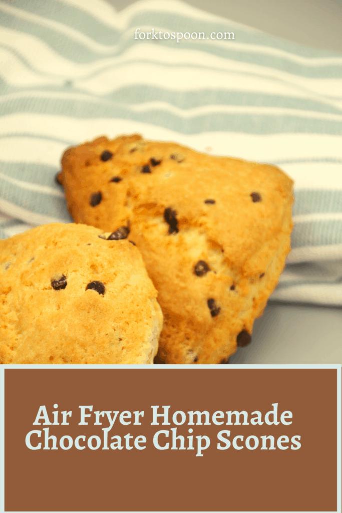 Air Fryer Homemade Chocolate Chip Scones