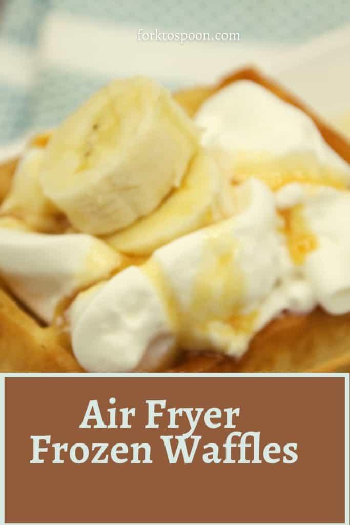 Air Fryer Frozen Waffles