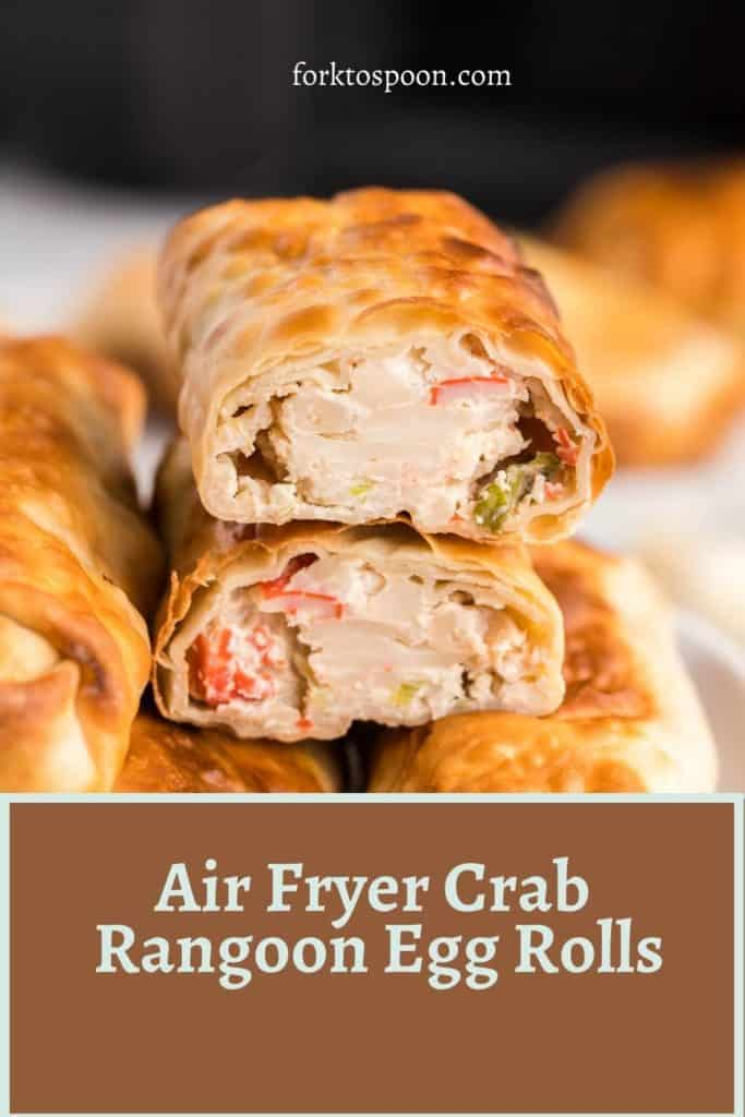 Air Fryer Crab Rangoon Egg Rolls
