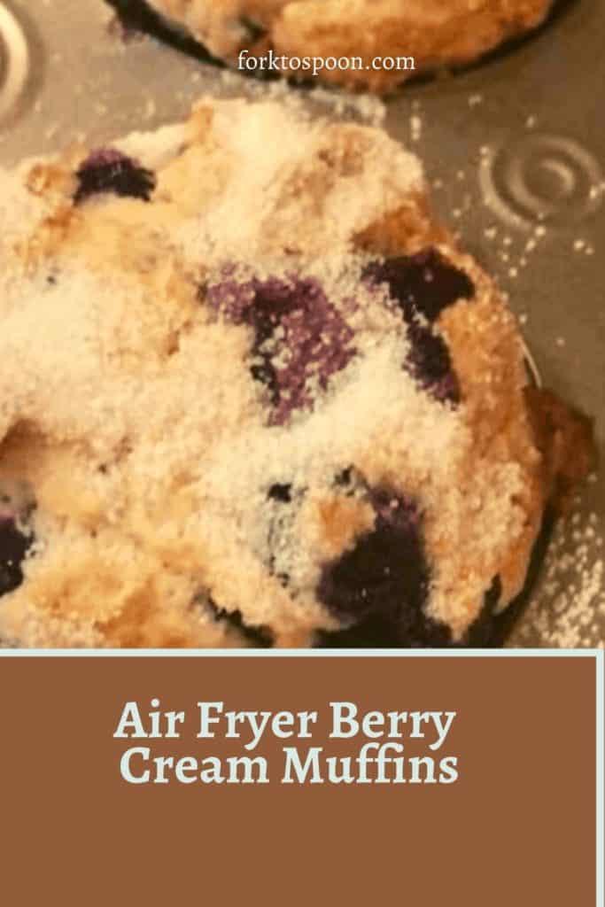 Air Fryer Berry Cream Muffins