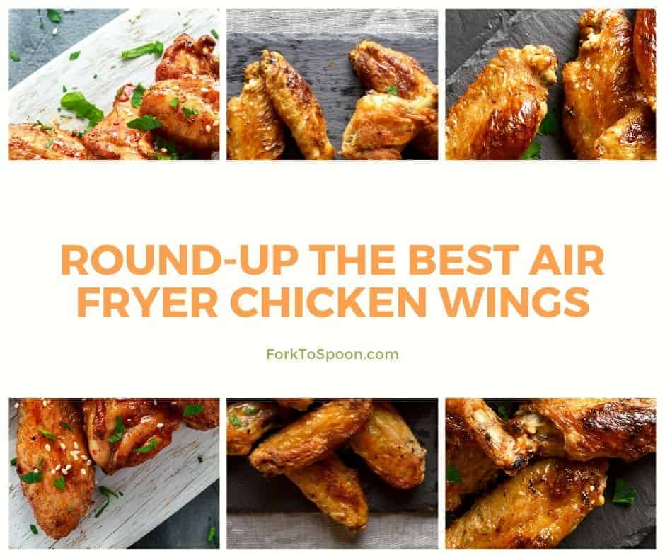 Round-Up The Best Air Fryer Chicken Wings