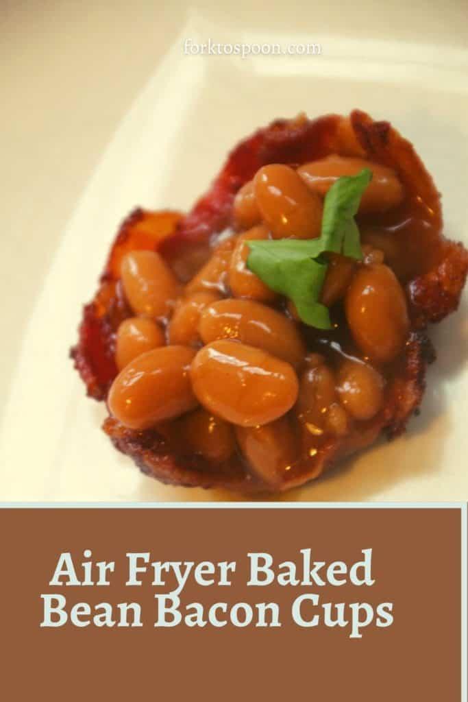 Air Fryer Baked Bean Bacon Cups