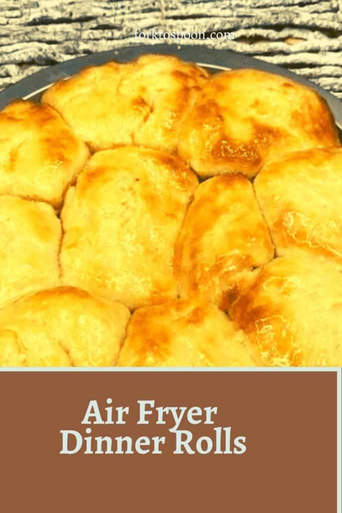 Air Fryer Dinner Rolls