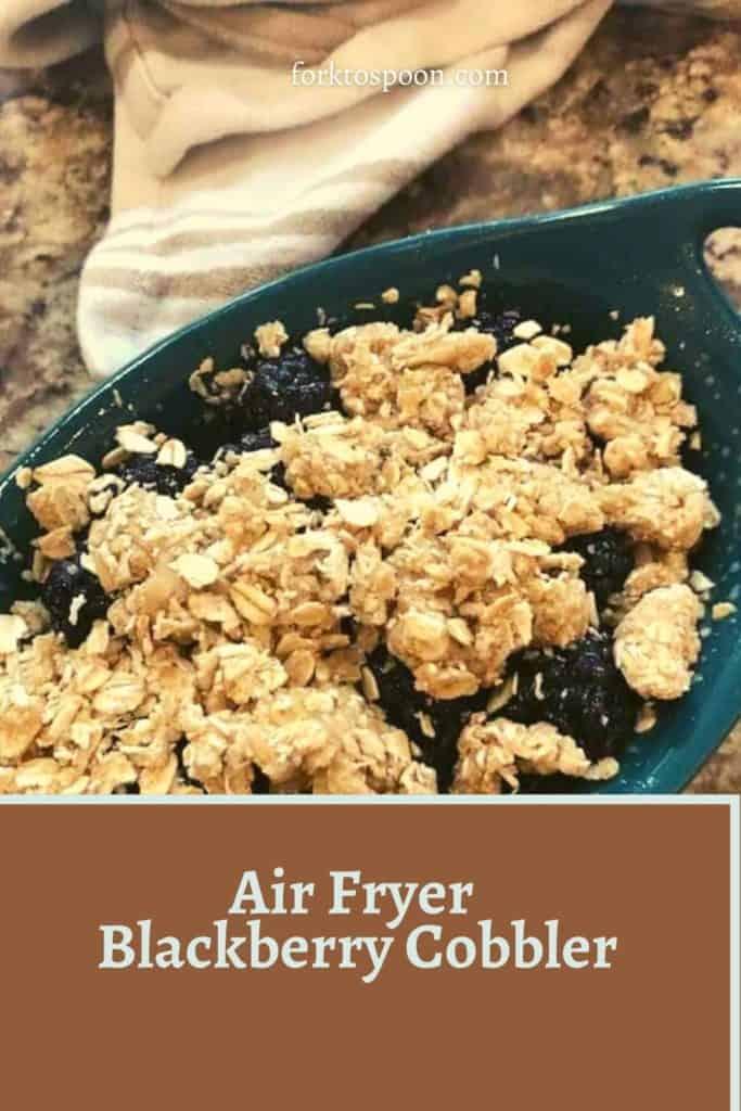 Air Fryer Blackberry Cobbler