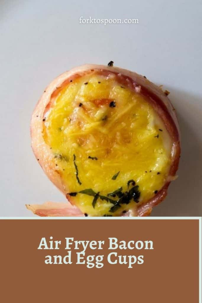 Air Fryer Bacon and Egg Cups