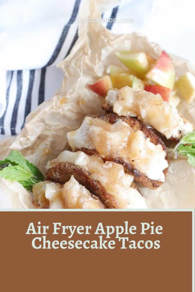Air Fryer Apple Pie Cheesecake Tacos