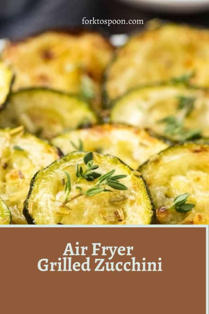 Air Fryer Grilled Zucchini