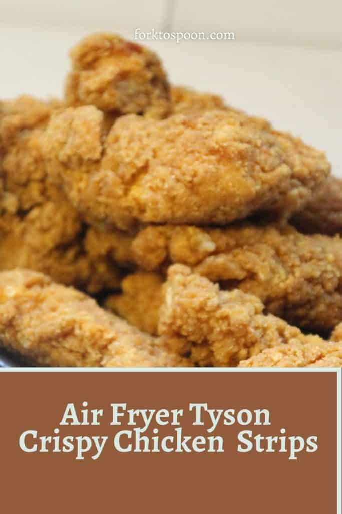 Air Fryer Tyson Crispy Chicken  Strips
