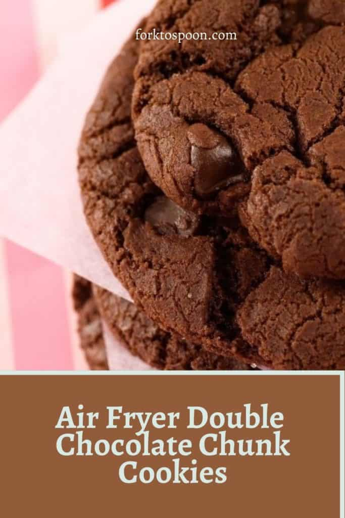 Air Fryer Double Chocolate Chunk Cookies