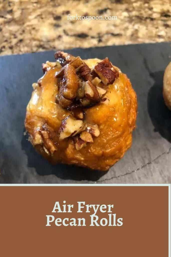 Air Fryer Pecan Rolls