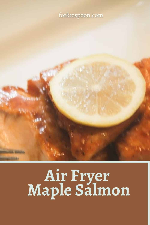 Air Fryer Maple Salmon
