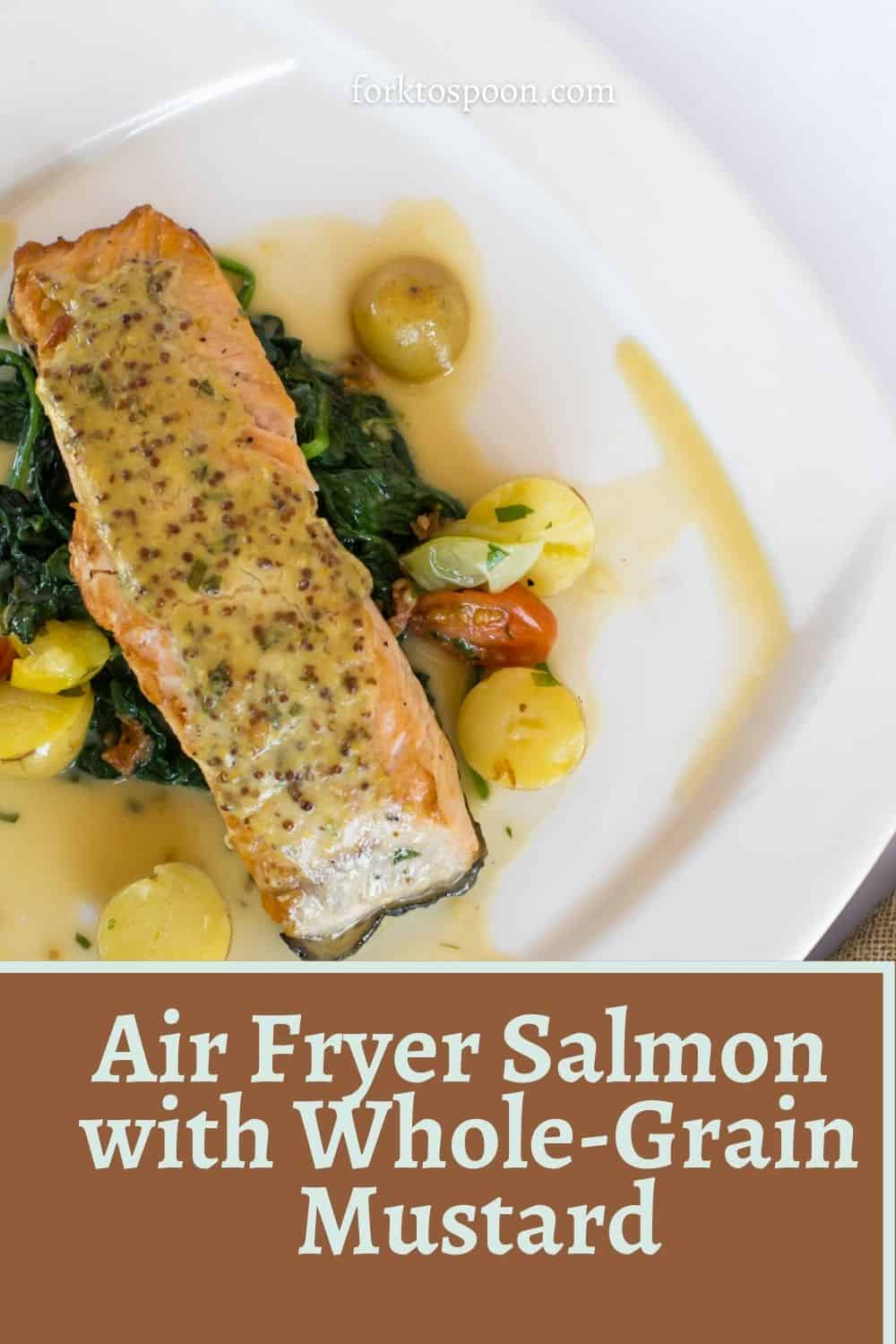 Air Fryer Salmon with Whole-Grain Mustard