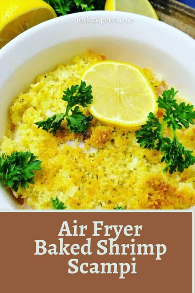Air Fryer Baked Shrimp Scampi