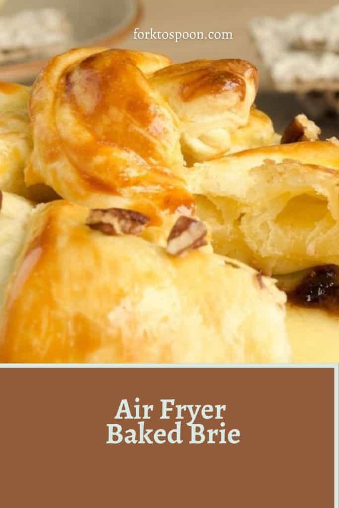 Air Fryer Baked Brie
