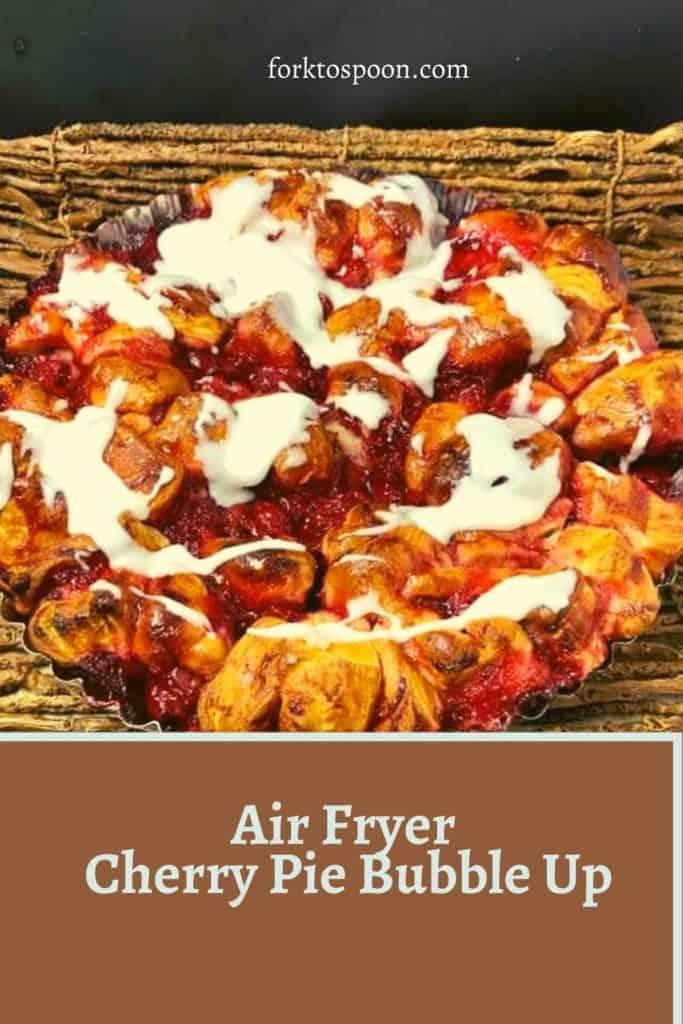 Air Fryer Cherry Pie Bubble Up