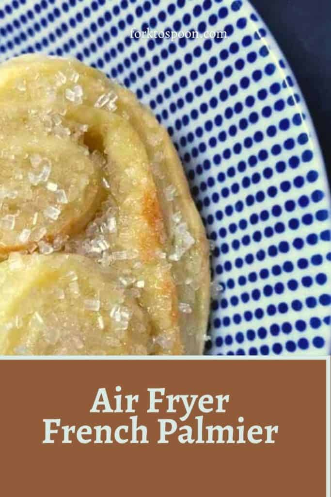 Air Fryer French Palmier