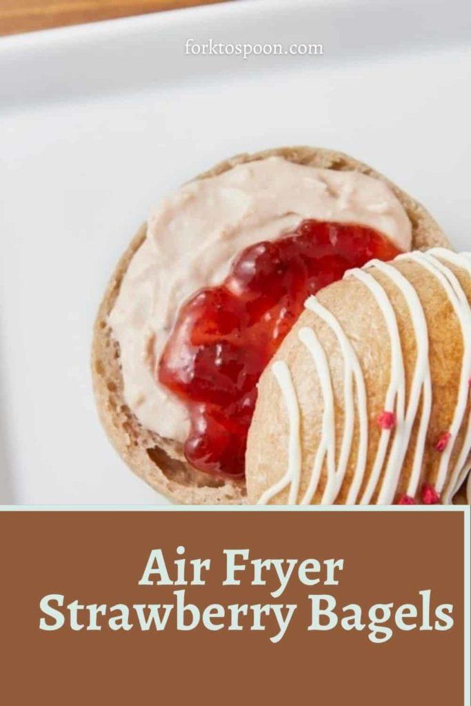 Air Fryer Strawberry Bagels