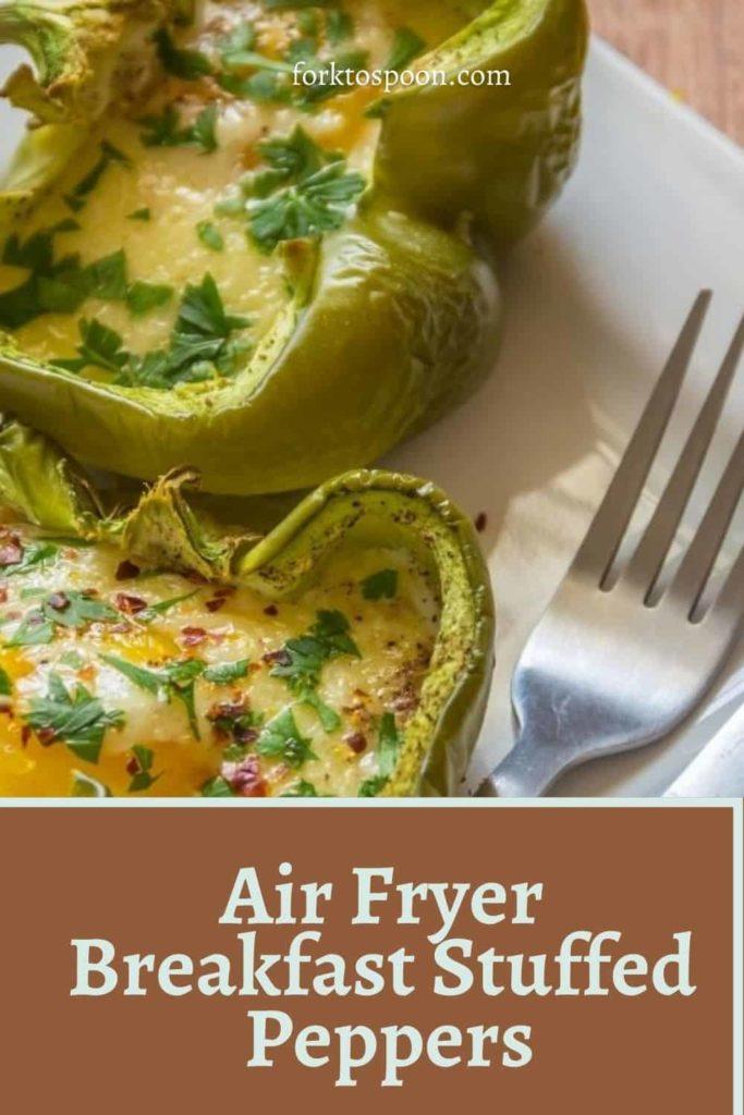Air Fryer Breakfast Stuffed Peppers