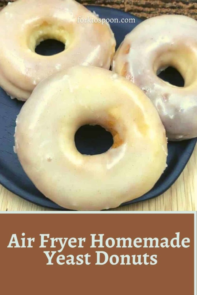 Air Fryer Homemade Yeast Donuts