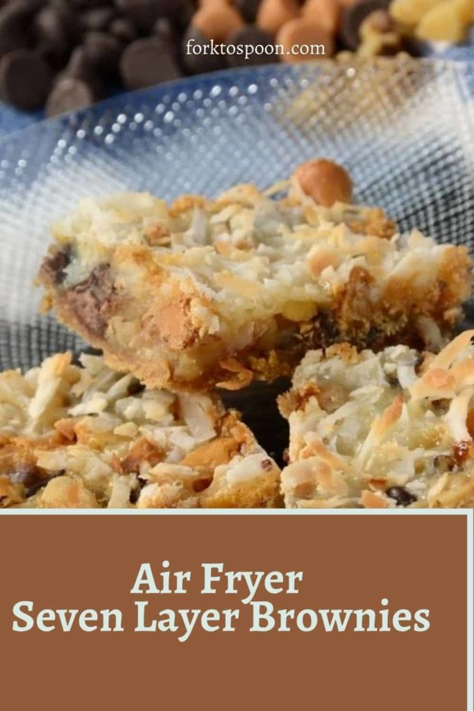 Air Fryer Seven Layer Brownies