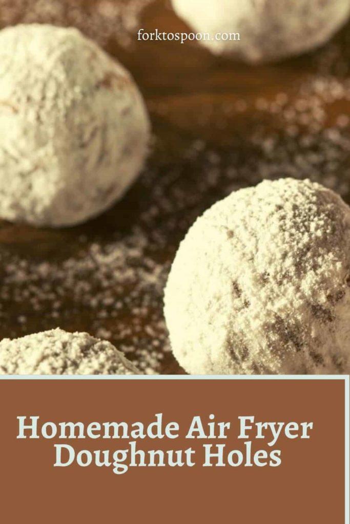 Homemade Air Fryer Doughnut Holes