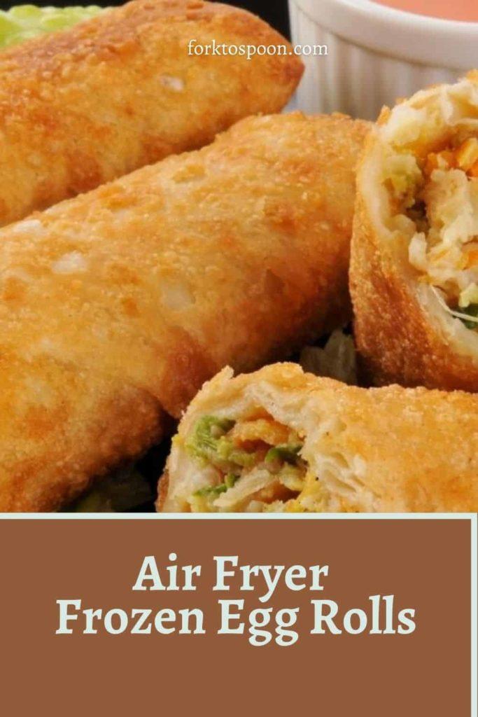 Air Fryer Frozen Egg Rolls