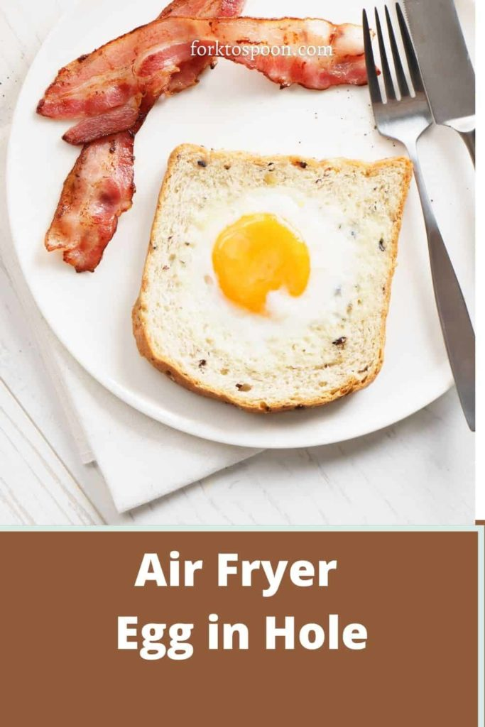Air Fryer Egg in Hole