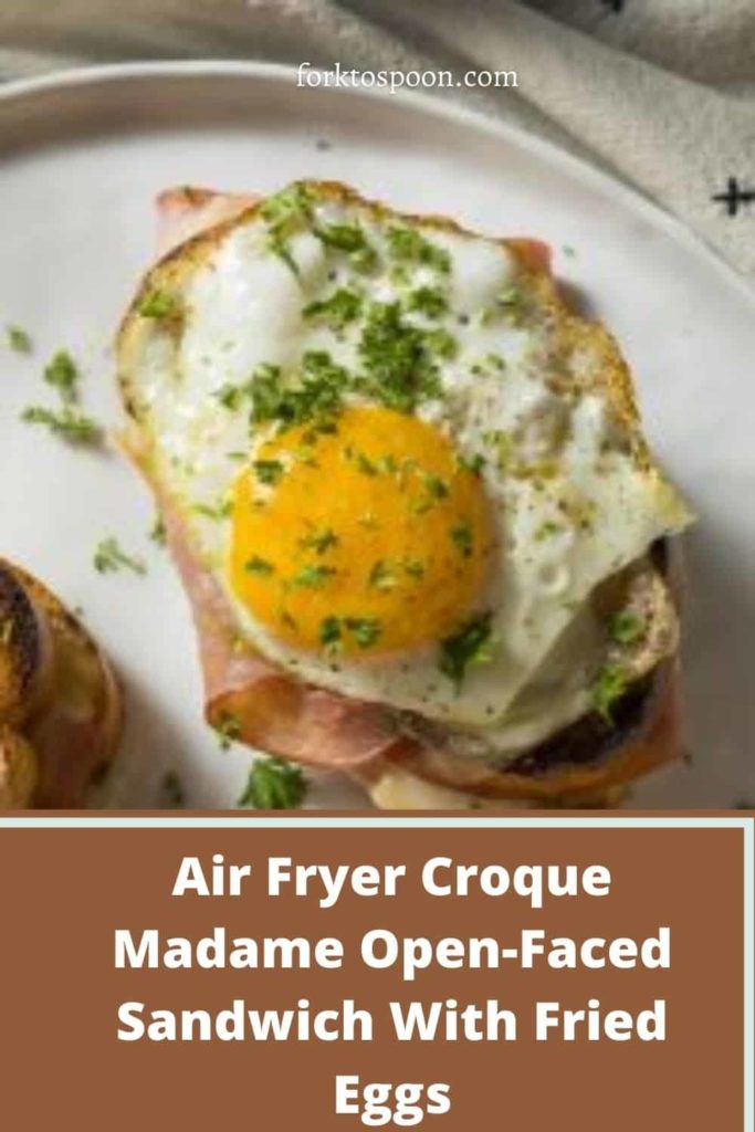 Air Fryer Croque Madame Open-Faced Sandwich With Fried Eggs