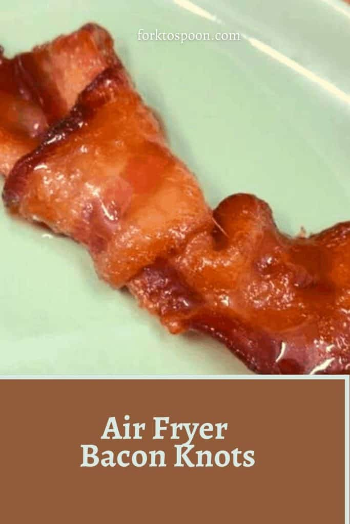 Air Fryer Bacon Knots