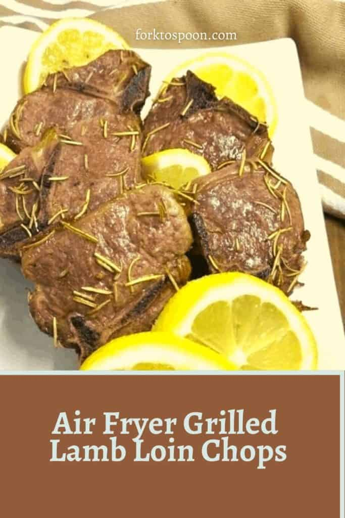 Air Fryer Grilled Lamb Loin Chops