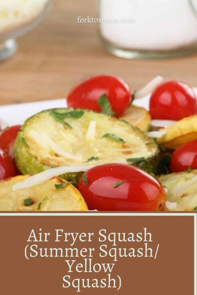 Air Fryer Squash (Summer Squash/Yellow Squash)