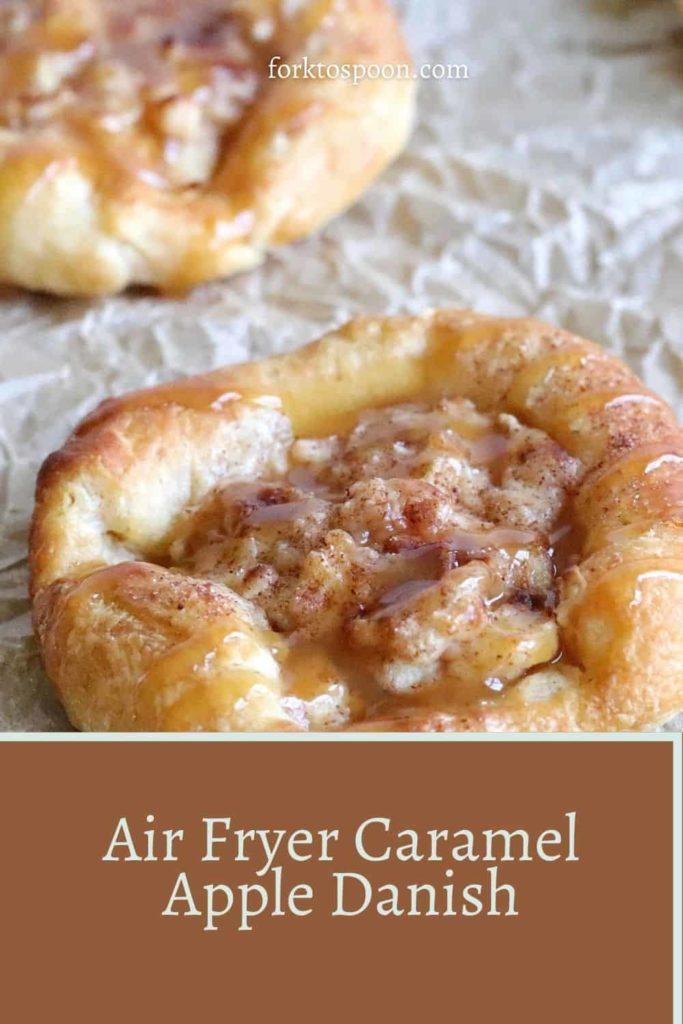 Air Fryer Caramel Apple Danish