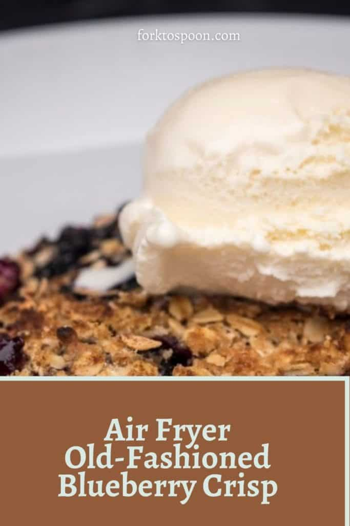 Air Fryer Old-Fashioned Blueberry Crisp