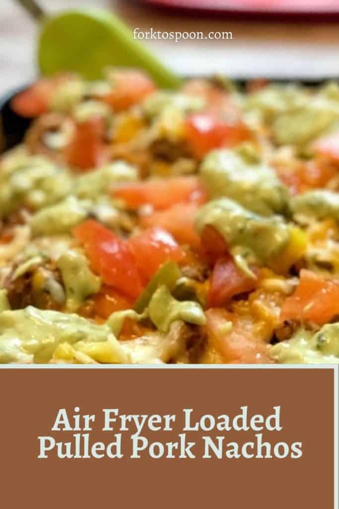 Air Fryer Loaded Pulled Pork Nachos