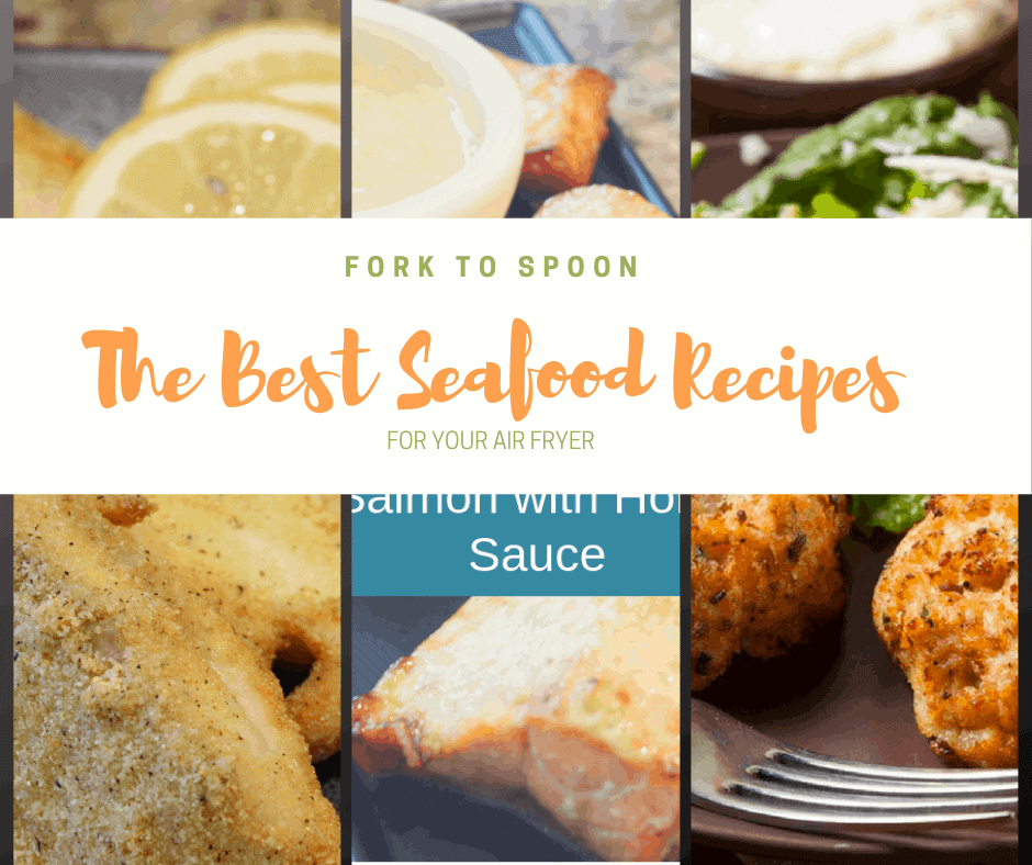 THE BEST AIR FRYER FISH RECIPES
