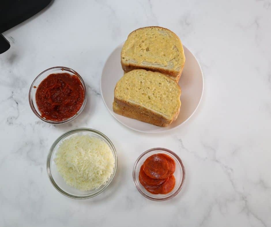 Ingredients Needed For Air Fryer Garlic Bread Pizza Toast